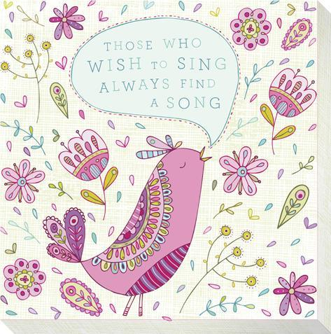 Pink Bird - Those Who Wish To Sing Always Find a Song Stretched Canvas Print