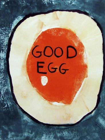 Good Egg Giclee Print