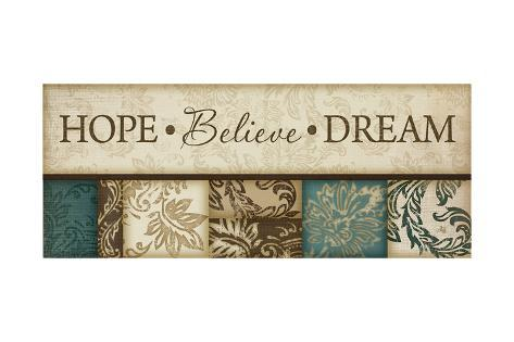 Hope Believe Dream Art Print