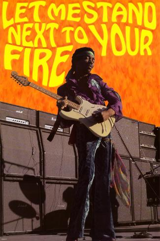 Jimi Hendrix - Let Me Stand Next to Your Fire Poster