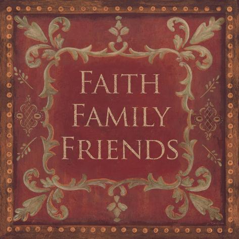 Faith, Family, Friends Art Print