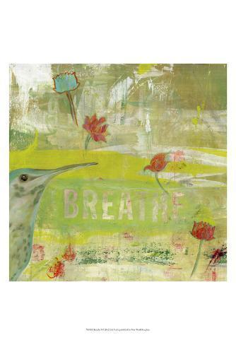 Breathe I Art Print