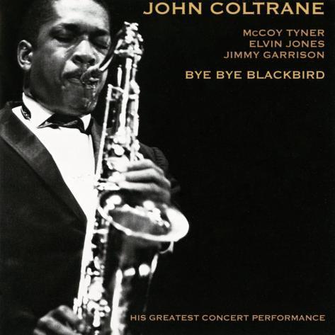 John Coltrane - Bye Bye Blackbird Art Print