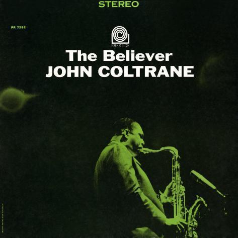 John Coltrane - The Believer Art Print