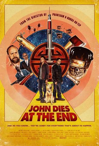 John Dies at the End (Chase Williamson, Rob Mayes, Paul Giamatti) Movie Poster Pôster