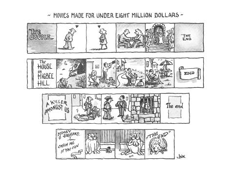 Movies Made For Under Eight Million Dollars - New Yorker Cartoon Premium Giclee Print