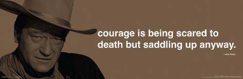 John Wayne - Courage Poster