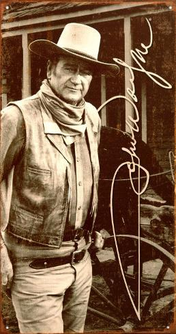 John Wayne Tin Sign
