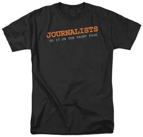 Journalists Do It T-Shirt
