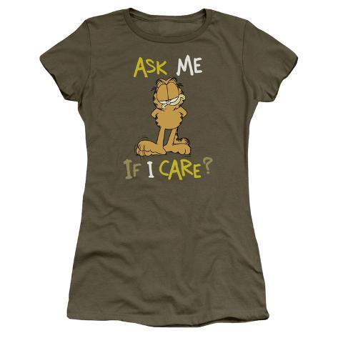 Juniors: Garfield-Ask Me If I Care Womens T-Shirts