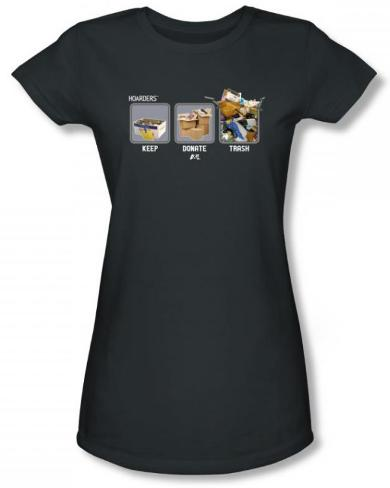Juniors: Hoarders - Keep Donate Trash T-Shirt