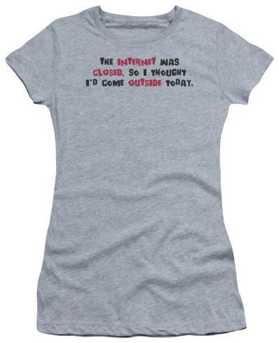 Juniors: Internet Was Closed Juniors (Slim) T-Shirt