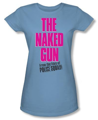 Juniors: Naked Gun - Logo Womens T-Shirts