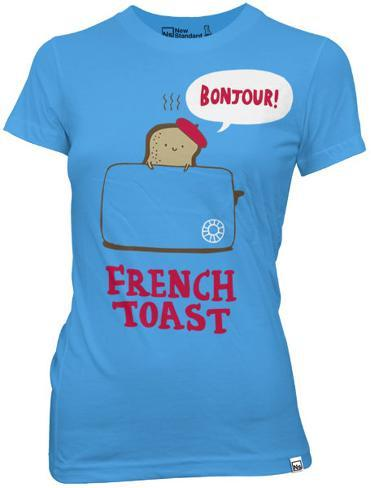 Juniors: New Standard - French Toast Womens T-Shirts