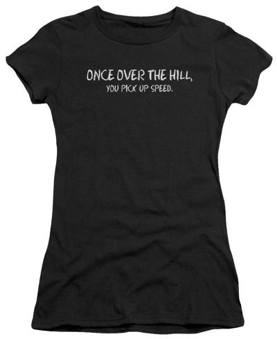 Juniors: Over the Hill Juniors (Slim) T-Shirt