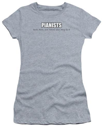 Juniors: Pianists Do It Womens T-Shirts