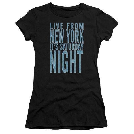 Juniors: Saturday Night Live - Its Saturday Night Womens T-Shirts