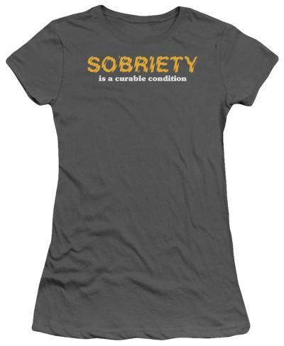 Juniors: Sobriety Womens T-Shirts