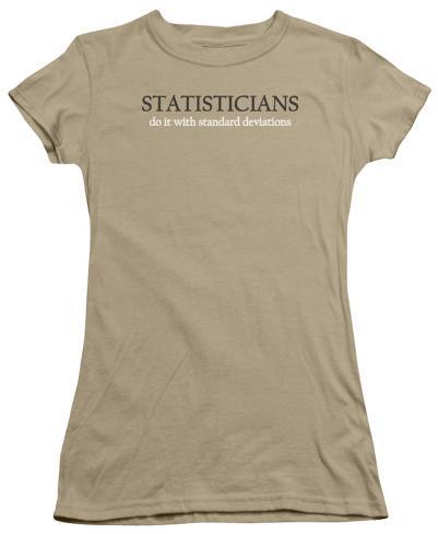 Juniors: Statisticians Do It with Standard Deviations Juniors (Slim) T-Shirt