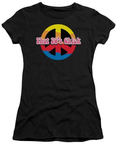Juniors: That 70's Chick Womens T-Shirts