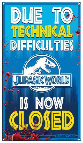 Jurassic World - Ride Closed Tin Sign