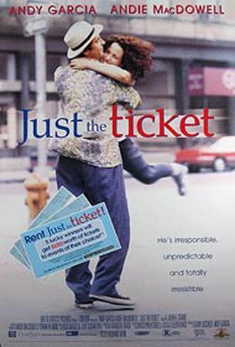Just The Ticket Pôster original