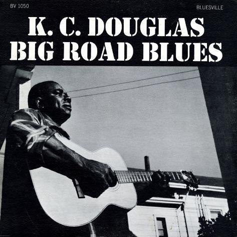 K.C. Douglas - Big Road Blues Art Print