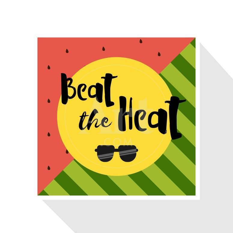Beat The Heat Inscription On The Background Of Watermelon Green