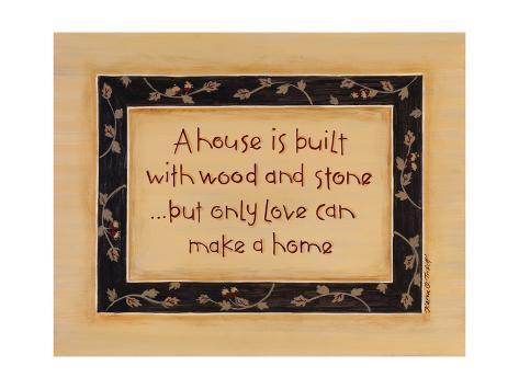 A House Is Built Art Print