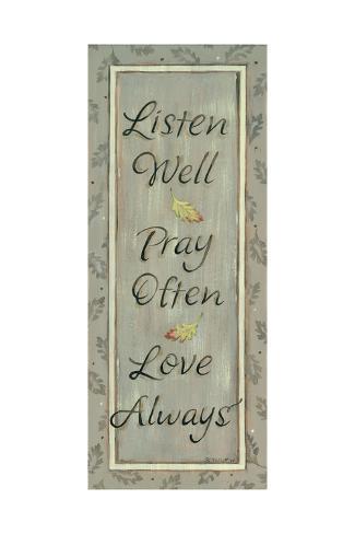 Listen Well, Pray Often Lámina