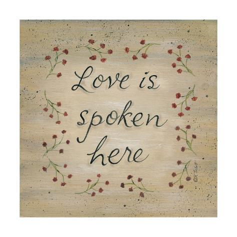 Love Is Spoken Here Art Print