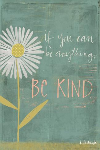 Be Kind Posters By Katie Doucette Allposters Co Uk