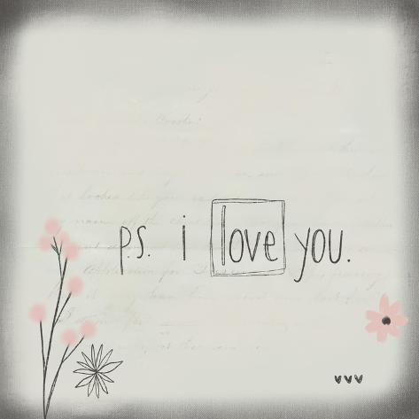 PS I Love You Art Print
