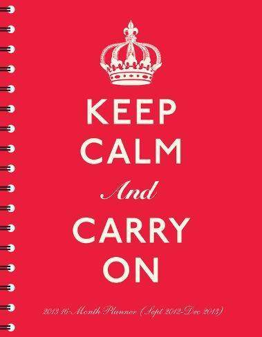 Keep Calm  - 2013 Poly Agenda Calendars Calendars