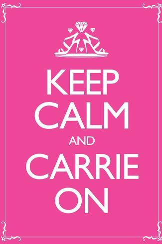 Keep Calm and Carrie On 2 Poster