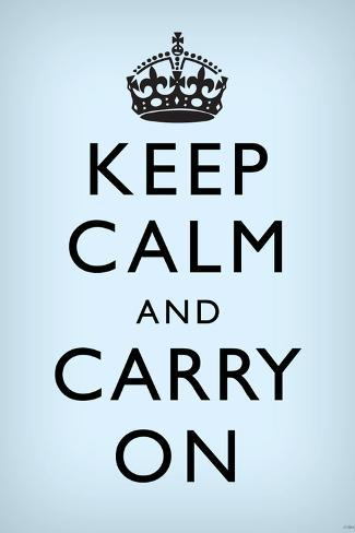 keep calm and carry on motivational faded light blue art poster