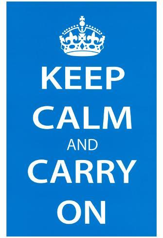 Keep Calm and Carry On (Motivational, Light Blue) Art Poster Print Poster