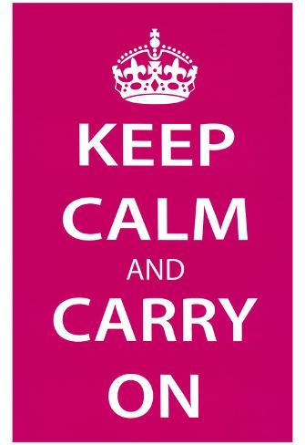Keep Calm and Carry On (Motivational, Magenta) Art Poster Print Poster