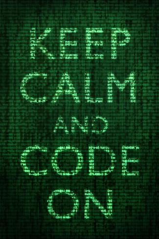 Keep Calm and Code On Póster