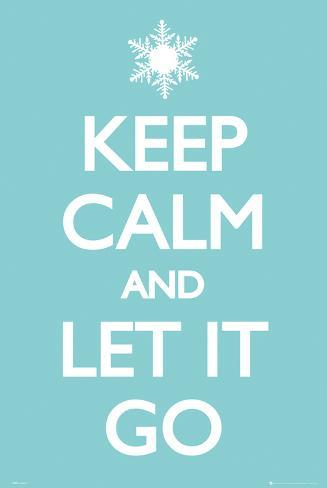 Keep Calm Let it Go Poster