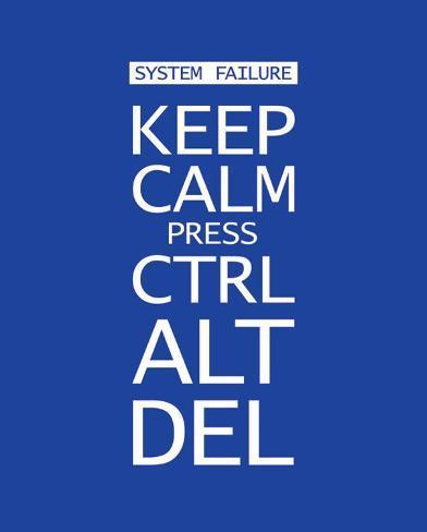 Keep Calm Press Ctrl Alt Del Miniposter