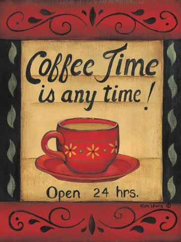 Coffee Time Is Any Time Art Print