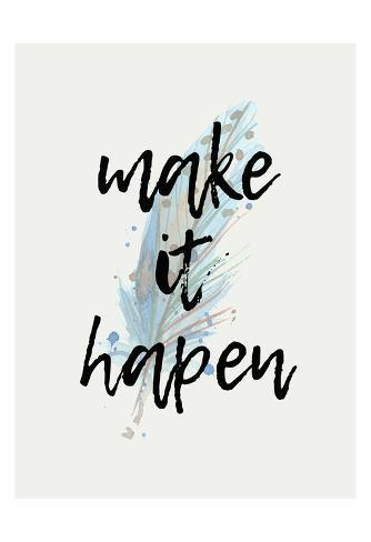 make it happen prints by kimberly allen allposters co uk