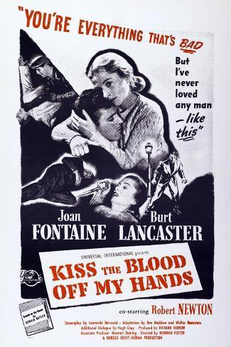 Kiss the Blood Off My Hands, from Left: Burt Lancaster, Joan Fontaine, 1948 Lámina