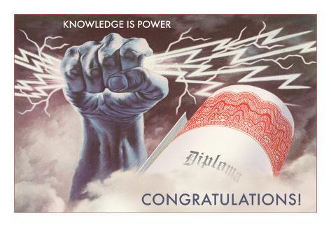 Knowledge is Power, Congratulations, Diploma, Graduation Art Print