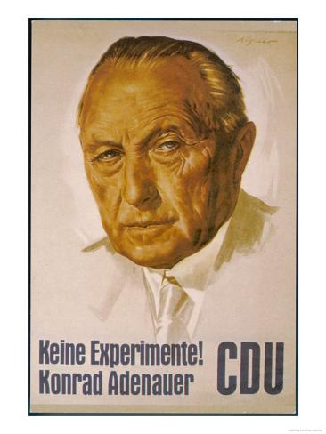 Konrad Adenauer Poster for the 1957 Elections Urging the People of Germany Not to Experiment Giclee Print
