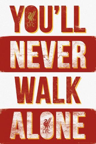 L.F.C.- You'll Never Walk Alone Poster