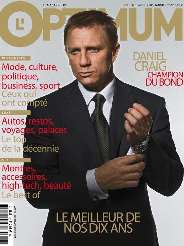 L'Optimum, December 2006-January 2007 - Daniel Craig Est Habillé Par Brioni, Montre Omega Art Print