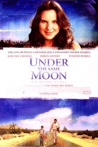 La misma luna|Under the Same Moon Póster original