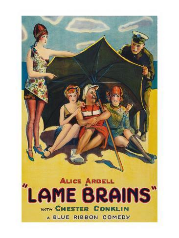 Lame Brains Art Print
